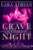 Crave The Night ebook by Lara Adrian