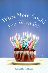 What More Could You Wish For ebook by Samantha Hoffman