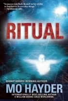 Ritual - A Novel ebook by Mo Hayder