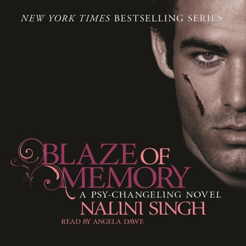Blaze of Memory - Book 7 audiobook by Nalini Singh