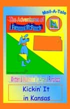 Kansas/McPooch Mail-A-Tale: Kickin' It in Kansas ebook by