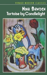 Tortoise By Candlelight ebook by Nina Bawden