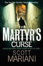 The Martyr's Curse (Ben Hope, Book 11) ebook by