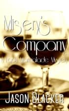 Misery's Company ebook by Jason Blacker