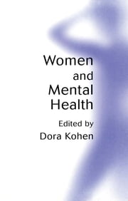 Women and Mental Health ebook by Dora Kohen