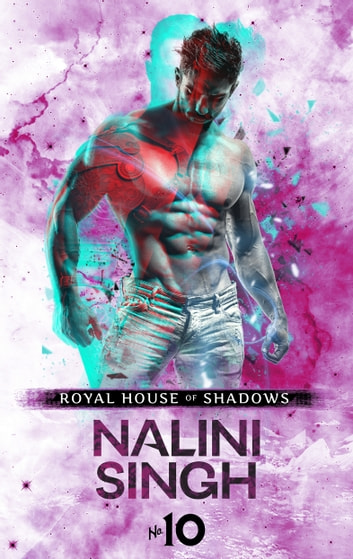 Royal House of Shadows: Part 10 of 12 ebook by Nalini Singh