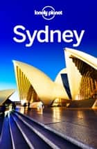 Lonely Planet Sydney ebook by Lonely Planet,Peter Dragicevich,Miriam Raphael