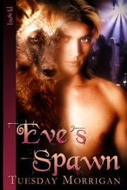 Eve's Spawn ebook by Tuesday Morrigan