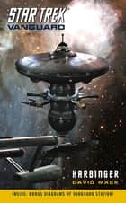Harbinger - Star Trek Vanguard ebook by David Mack