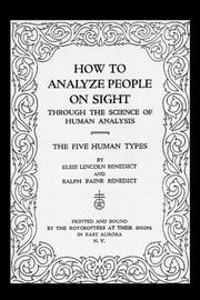 How to Analyze People on Sight ebook by Elsie Lincoln Benedict,Ralph Paine Benedict,Mariena Foley