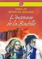 L'inconnu de la Bastille ebook by
