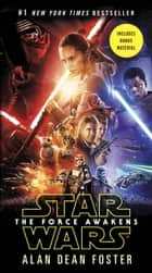 The Force Awakens (Star Wars) ebook by Alan Dean Foster