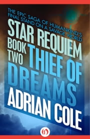 Thief of Dreams ebook by Adrian Cole