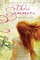 Three Summers ebook by Judith Clarke