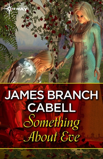 Something About Eve ebook by James Branch Cabell