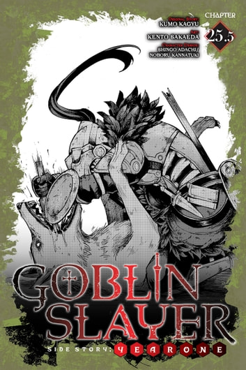 Goblin Slayer Side Story: Year One, Chapter 25.5 ebook by Kumo Kagyu,Kento Sakaeda