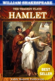 Hamlet By William Shakespeare - With 30+ Original Illustrations,Summary and Free Audio Book Link ebook by William Shakespeare