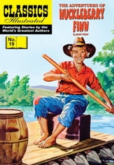 Huckleberry Finn - Classics Illustrated #19 ebook by Mark Twain