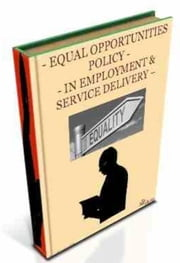 Equal Opportunities Policy In Employment & Service Delivery ebook by Gordon Owen