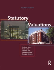 Statutory Valuations ebook by Andrew Baum,Gary Sams,Jennifer Ellis,Claire Hampson,Douglas Stevens