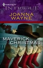 Maverick Christmas ebook by Joanna Wayne