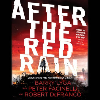 After the Red Rain audiobook by Barry Lyga,Robert DeFranco