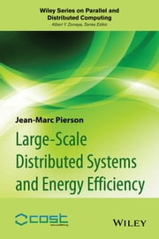 Large-scale Distributed Systems and Energy Efficiency - A Holistic View ebook by Jean-Marc Pierson