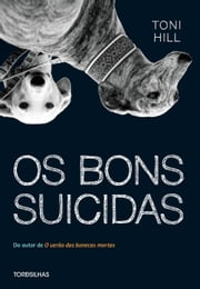 Os bons suicidas ebook by Toni Hill,Fátima Couto