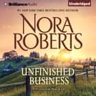 Unfinished Business - A Selection from Home at Last luisterboek by Nora Roberts