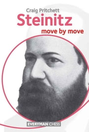 Steinitz: Move by Move ebook by Craig Pritchett