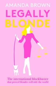 Legally Blonde ebook by Amanda Brown