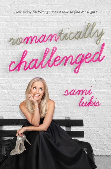 Romantically Challenged ebook by Sami Lukis
