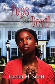 Up Pops the Devil ebook by Lacha M Scott