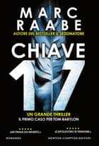 Chiave 17 ebook by Marc Raabe