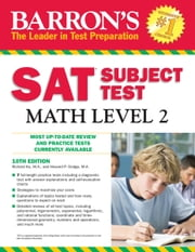 Barron's SAT Subject Test Math Level 2 ebook by Richard Ku