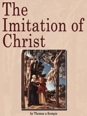 The Imitation of Christ ebook by William Benham,Thomas a Kempis