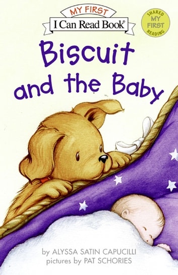 Biscuit and the Baby ebook by Alyssa Satin Capucilli