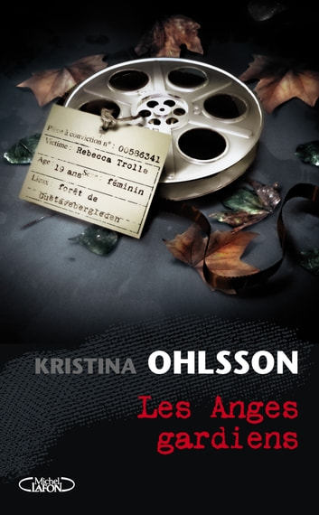 LES ANGES GARDIENS ebook by Kristina Ohlsson