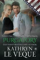 Purgatory ebook by Kathryn Le Veque