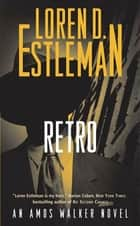 Retro ebook by Loren D. Estleman