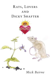 Rats Lovers and Dickie Shafter ebook by Michael Beirne