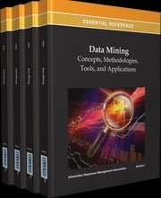 Data Mining - Concepts, Methodologies, Tools, and Applications ebook by Information Resources Management Association