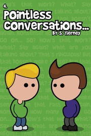 Pointless Conversations: The Expendables ebook by Scott Tierney