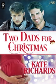 Two Dads for Christmas ebook by Kate Richards