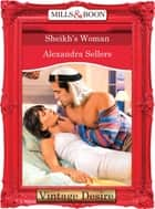 Sheikh's Woman (Mills & Boon Desire) (Body & Soul, Book 3) ebook by Alexandra Sellers