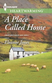 A Place Called Home ebook by Eleanor Jones