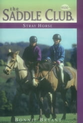 Stray Horse ebook by Bonnie Bryant