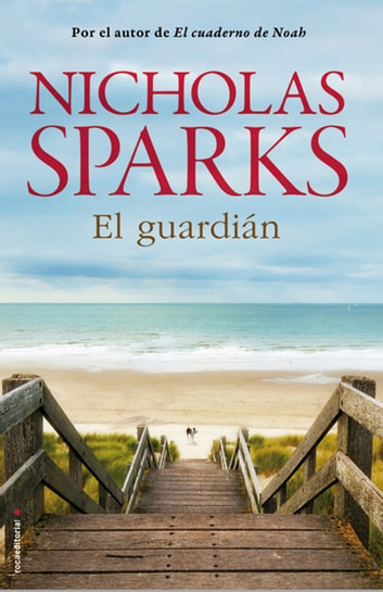 El guardián eBook by Nicholas Sparks