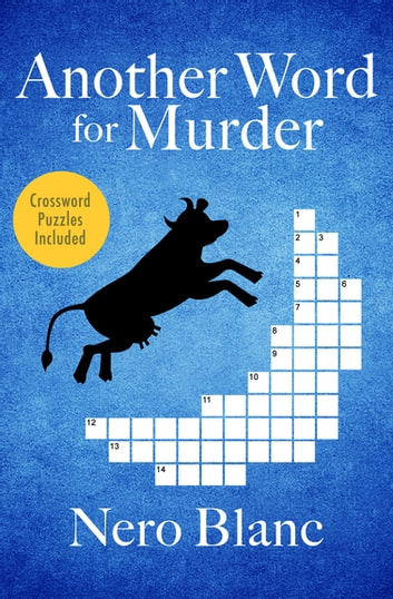 Another Word for Murder ebook by Nero Blanc