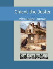 Chicot The Jester ebook by Alexandre Dumas
